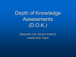 Depth of Knowledge Assessments - Roseville City School District