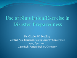 Use of Simulation/Exercise in Disaster Preparedness