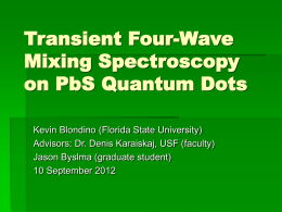 (PbS) Quantum Dots . - Florida State University