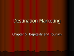 Destination Marketing ch 6