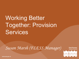 Working Better Together - Provision Services