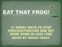 """Eat That Frog!"" PowerPoint"
