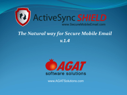 Presentation - ActiveSync Shield