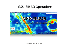GPR-SLICE v7.0 GSSI SIR 30 Addendum Manual, March 25, 2013