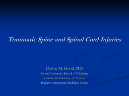 Pediatric Spine Injuries - Emory University Department of Pediatrics