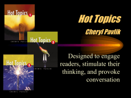 Hot Topics 1, 2, 3 Cheryl Pavlik