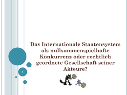 9. Strukturen 1. Internationales Staatensystem