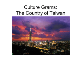 Culture Grams: The Country of Taiwan