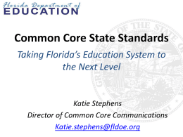 The Common Core State Standards require teachers to…