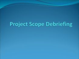 Project Scope Debriefing Presentation