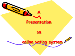 A Presentation on online voting system