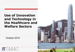 Use of Innovation and Technology in the Healthcare and Welfare