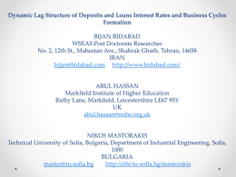 Dynamic Lag Structure of Deposits and Loans Interest Rates and