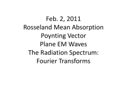Feb. 2, 2011 Rosseland Mean Absorption Plane EM Waves The