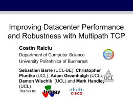 Improving Data Centre Performance using Multipath TCP (work in