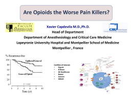 Are Opioids the Worse Pain Killers
