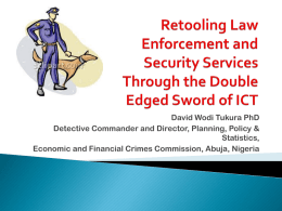 ICT: Retooling Law Enforcement and Security Services