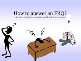 How to answer and FRQ
