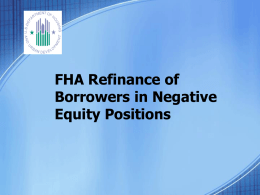 FHA Refinance of Borrowers in Negative Equity Positions