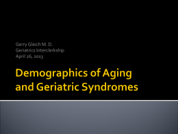 Demographics of Aging and Geriatric Syndromes