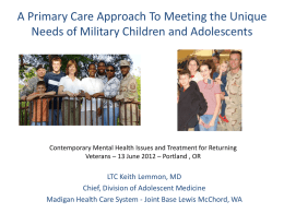 A Primary Care Approach To Meeting the Unique Needs of Military