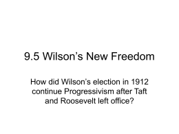 9.5 Wilson`s New Freedom - Clayton Valley Charter High School
