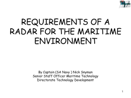Requirements of a radar for the Maritime Environment: Captain