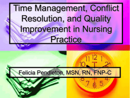 Time Management, Conflict Resolution, and Quality Improvement in