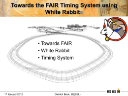 Towards the FAIR Timing System using White Rabbits