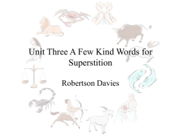 A Few Kind Words for Superstition