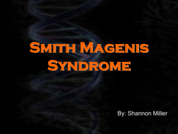 Smith Magenis Syndrome
