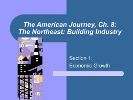 The American Journey, Ch. 8: The Northeast: Building Industry