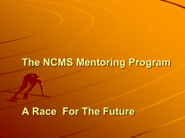 Mentoring Program powerpoint - NCMS