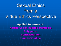 Virtue Ethics and Sexuality
