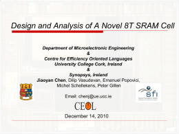 Design And Analysis Of A Novel 8T SRAM Cell