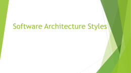 Software Architecture Styles - Department of Computer Science