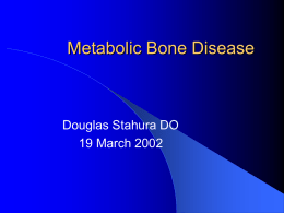 Metabolic Bone Disease 2009