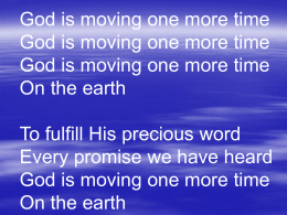 God is moving one more time