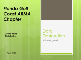 Data_Destruction - Florida Gulf Coast ARMA Chapter