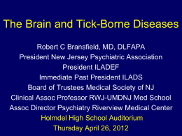 Lyme/Tick-Borne Disease & Psychiatry