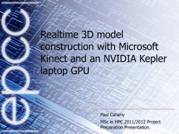 Realtime 3D model construction with Microsoft Kinect and an
