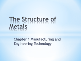 the structure of metals ppt - Ivy Tech -