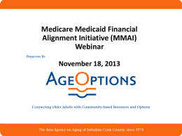 Medicare/Medicaid Alignment Initiative (MMAI)