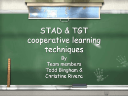 STAD & TGT cooperative learning techniques