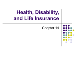 Chapter 14 - Health, Disability, and Life Insurance