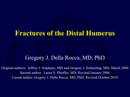 Fractures of the Distal Humerus - Orthopaedic Trauma Association