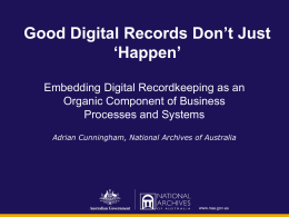 Good Digital Records Don`t Just