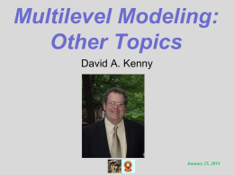 Other Topics - of David A. Kenny