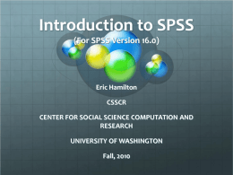 Introduction to SPSS - CSSCR