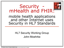 May 2013 Security Education: Sec, mHealth and FHIR
